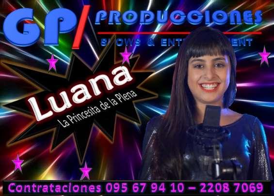 Luana la princesita de la plena uruguay contrataciones, contratar a luana uruguay la princ